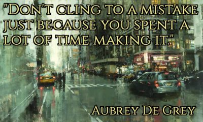 Cling To A Mistake Aubrey De Gray Daily Quotes Sayings Pictures