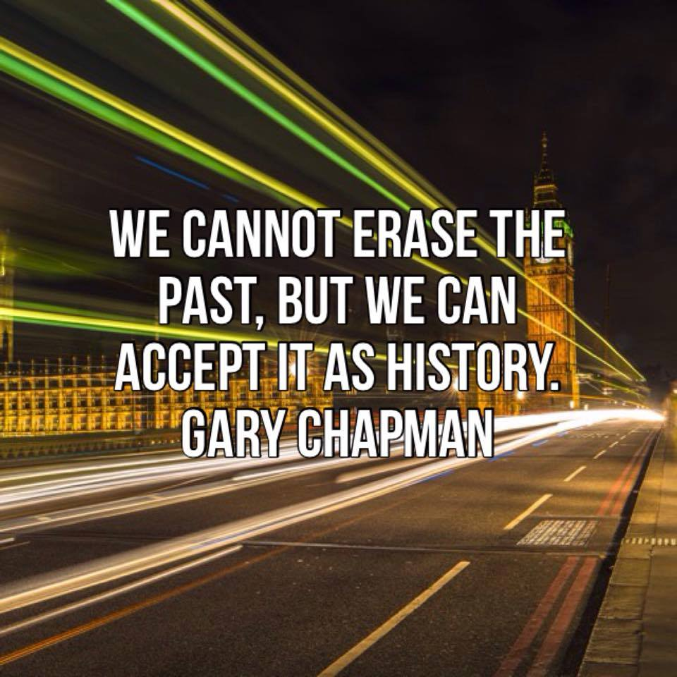 Erase The Past Gary Chapman Daily Quotes Sayings Pictures