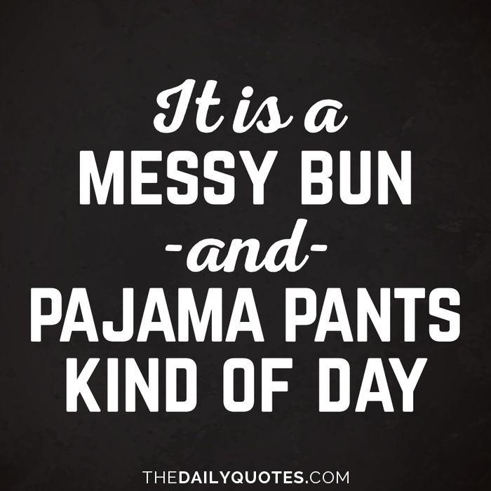 Messy Bun Day