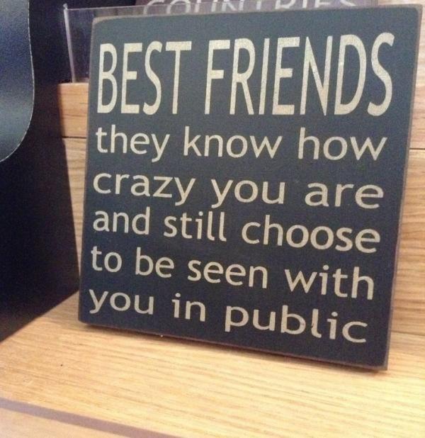 Crazy Friend Quotes