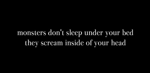 depression-quotes-monster-dont-sleep-under-your-bed