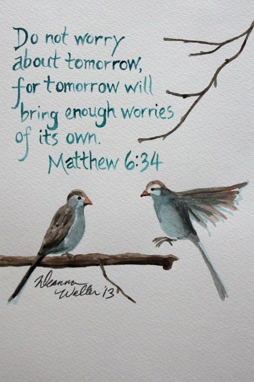 Do not Worry about Tomorrow Bible Quotes