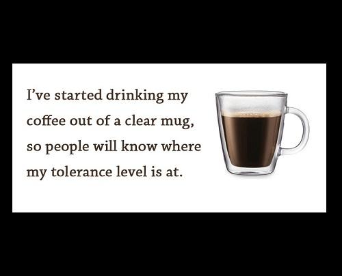 Clear Mug Funny Good Morning Quotes