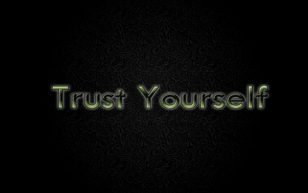 Motivational Quote On Trust Yourself
