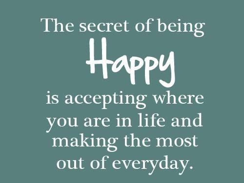 Secret of Being Happy Lovely Quotes