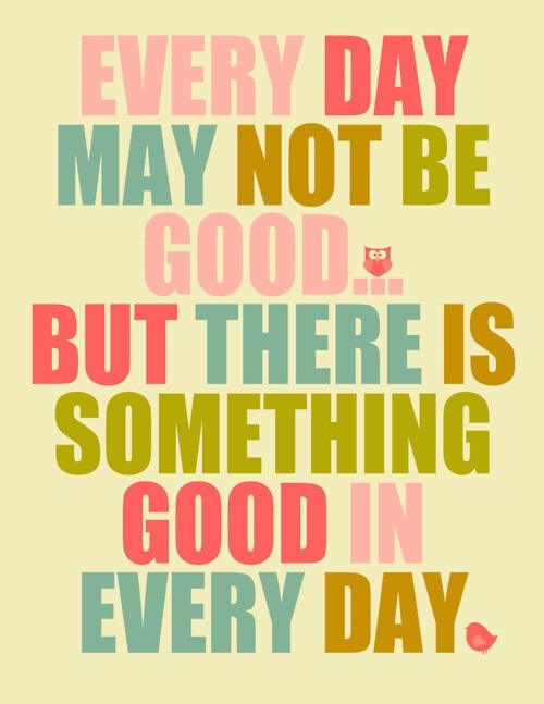 Something Good Lovely Quotes