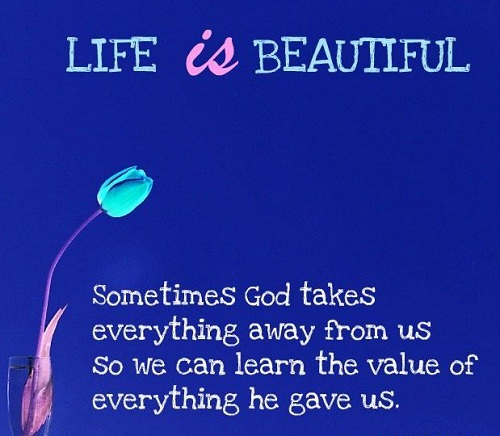 God Takes Everything Lovely Quotes