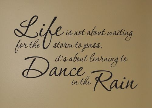 Dance in the Rain Lovely Quotes