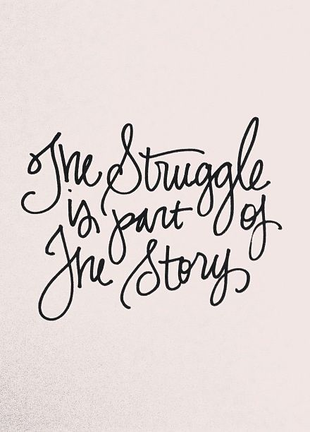 Part of Story Struggle Quotes