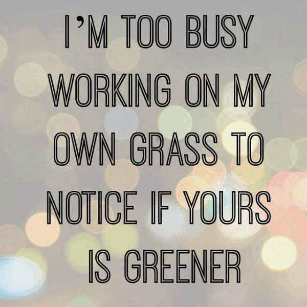 greener-grass-quotes-for-family