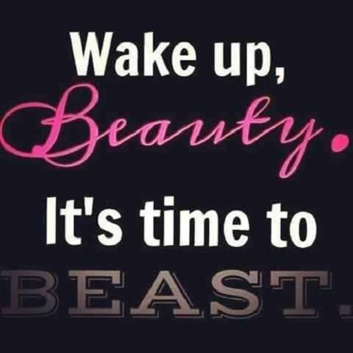 Wake Up Beauty Gym Quotes