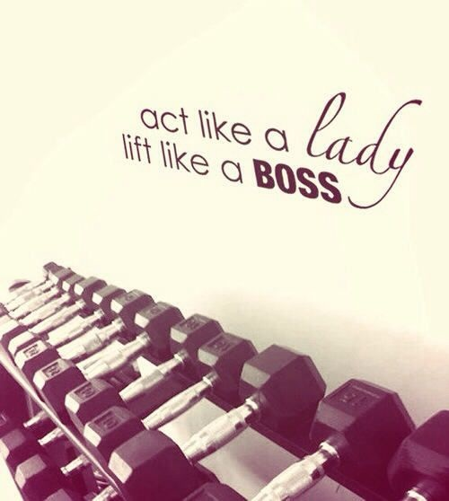 Act Like a Lady Gym Quotes