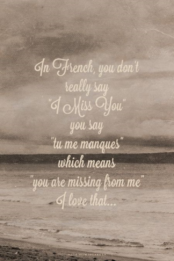 miss someone in french language quote