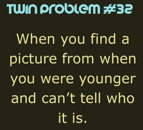 Old Picture Funny Twin Quotes