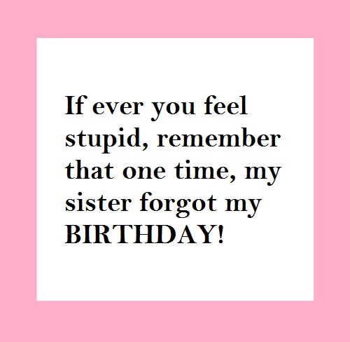 Forgotten Birthday Funny Twin Quotes