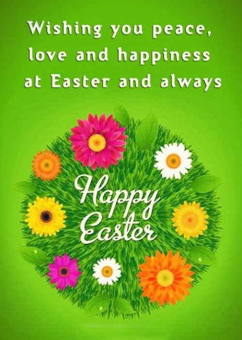 Wishing you peace, love and happiness at Easter and always, Happy Easter.