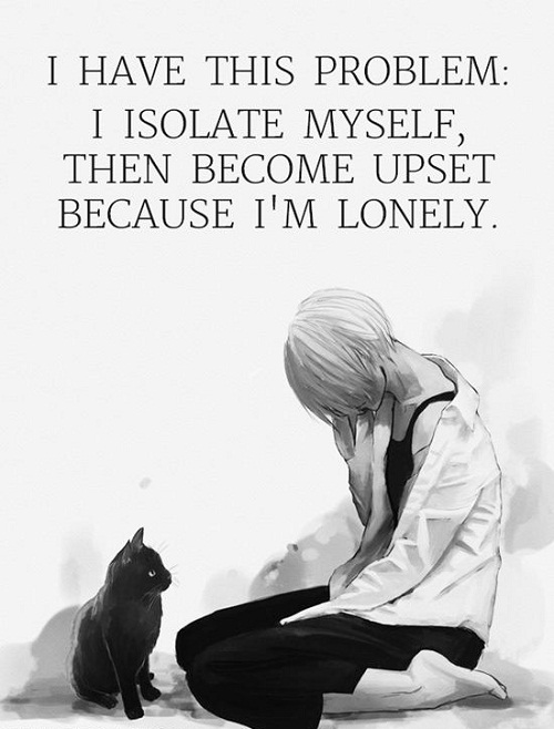 Lonely Isolate Struggle Quotes