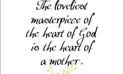 Loveliest Masterpiece Mother Quotes