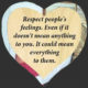 Respect Peoples Feelings