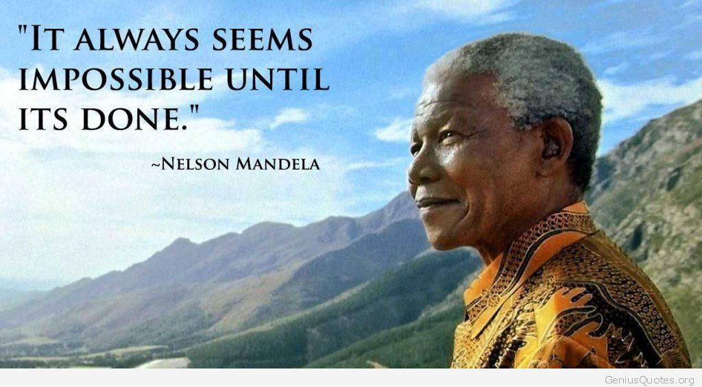 It Always Seems Impossible Until Its Done 1024x565