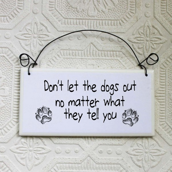 Funny Dog Warning Sign