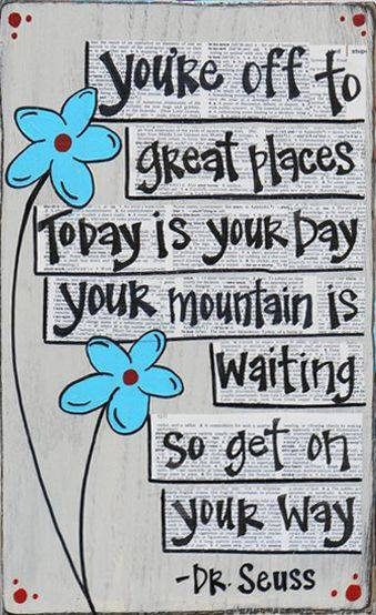 Today is Your Day Graduation Quotes