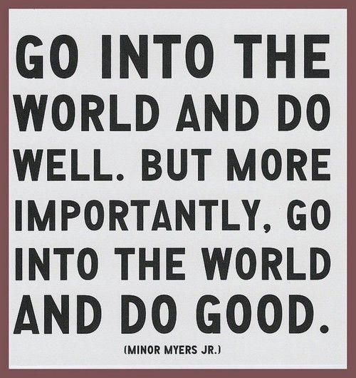 Do Good Graduation Quotes
