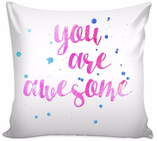 'You are Awesome' Love Quotes for Him White Pillow Cover