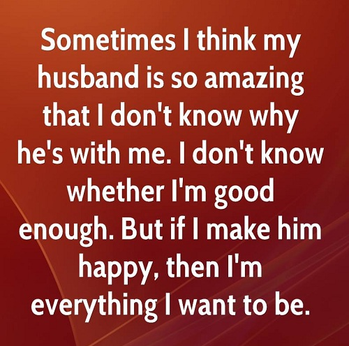 I'm Good Enough Love Quotes for Husband