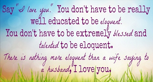 Eloquent Love Quotes for Husband