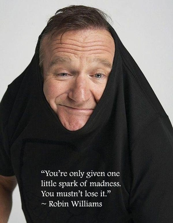 Robin Williams Quotes I Used To Think