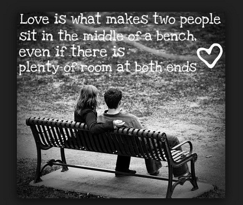 Middle of a Bench Love Quotes for Her