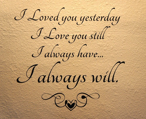 I Loved You Yesterday Love Quotes for Her