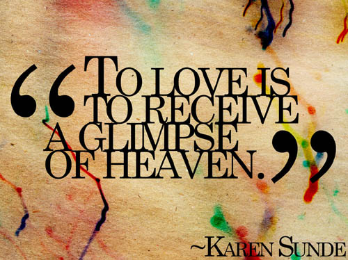 Glimpse of Heaven Love Quotes for Her