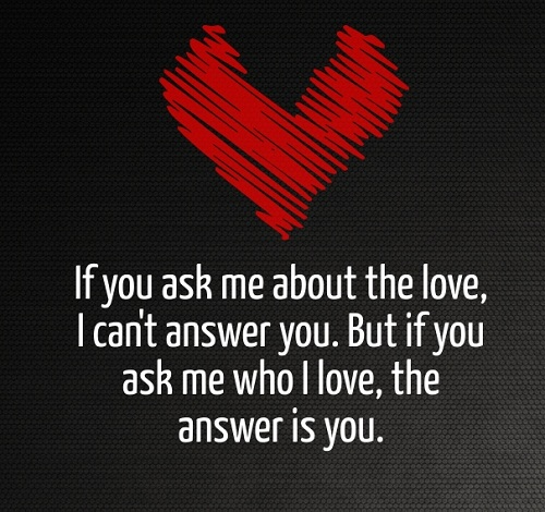 Ask Me About Love Quotes for Her