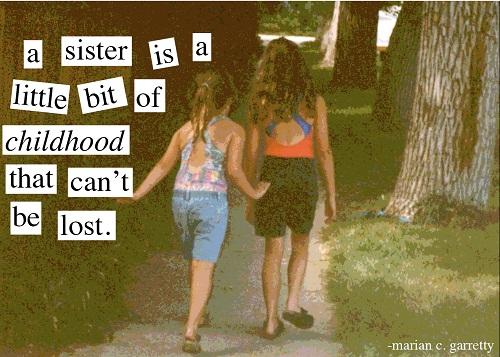 Little Bit of Childhood Sister Quotes