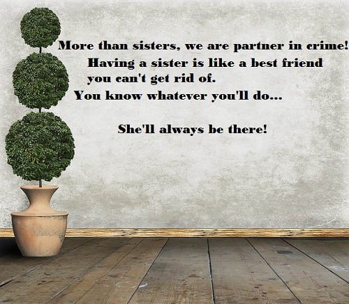 Always There Sister Quotes