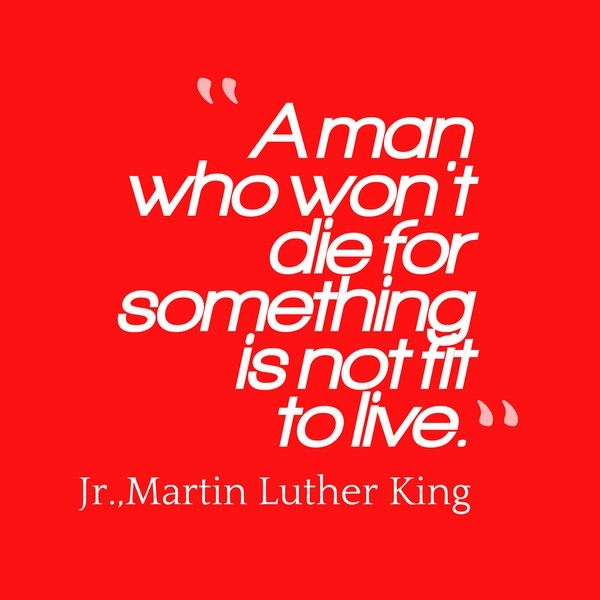 Famous Martin Luther King Quote