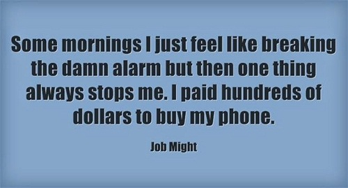 Damn Alarm Funny Good Morning Quotes