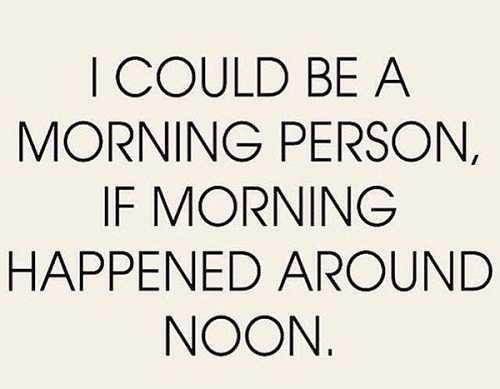 Morning in Noon Funny Good Morning Quotes