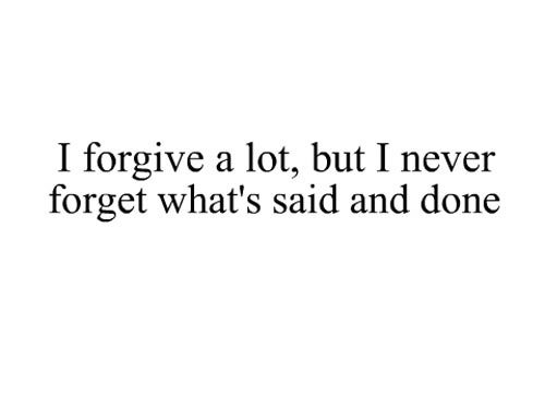 depressing-quotes-i-forgive-a-lot