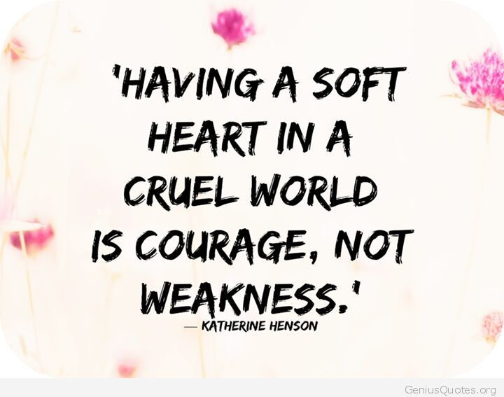 Soft Quotes Stunning Having A Soft Heart  Word Quotes Love Quotes Life Quotes