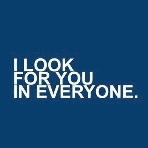 I miss you and I'm looking for you quotes.