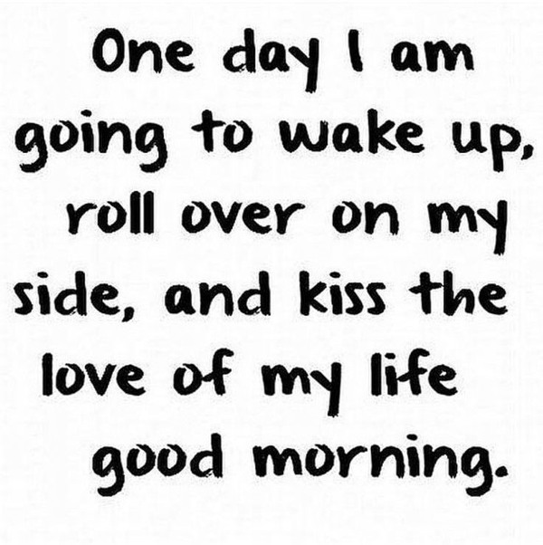 good morning love quotes love of my life