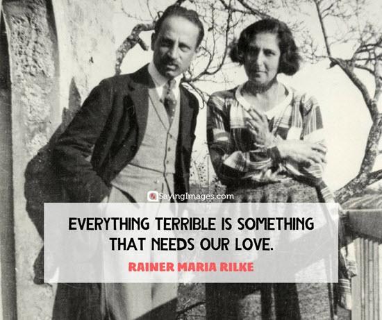 rainer maria rilke quotes needs our love