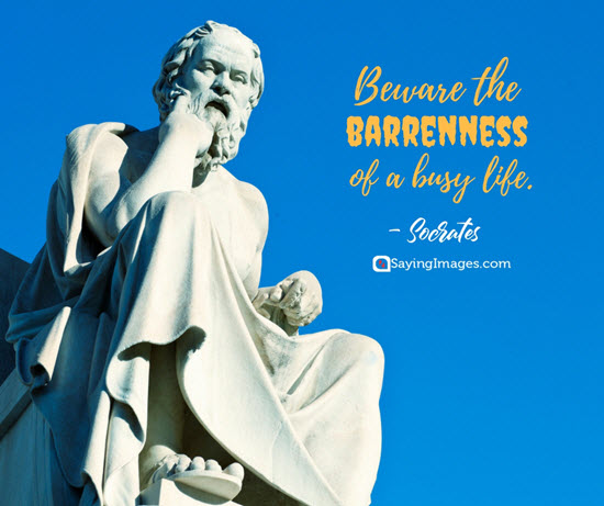 socrates busy quotes