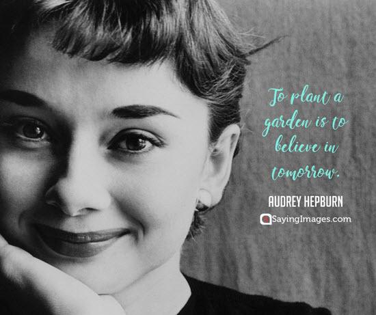 audrey hepburn gardening quotes