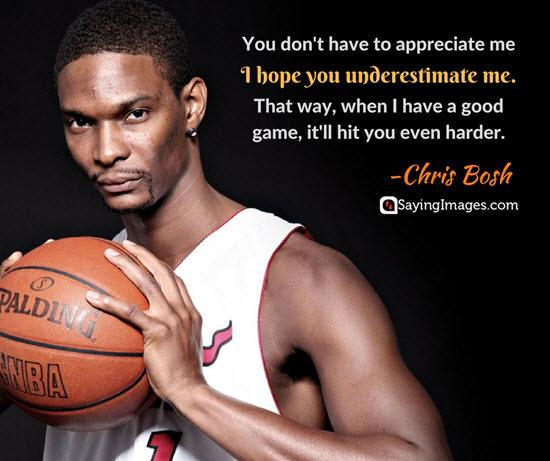 chris bosh underestimate quotes