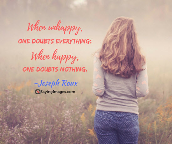 Top 20 Unhappy Quotes That Will Stop You From Being Sad ...