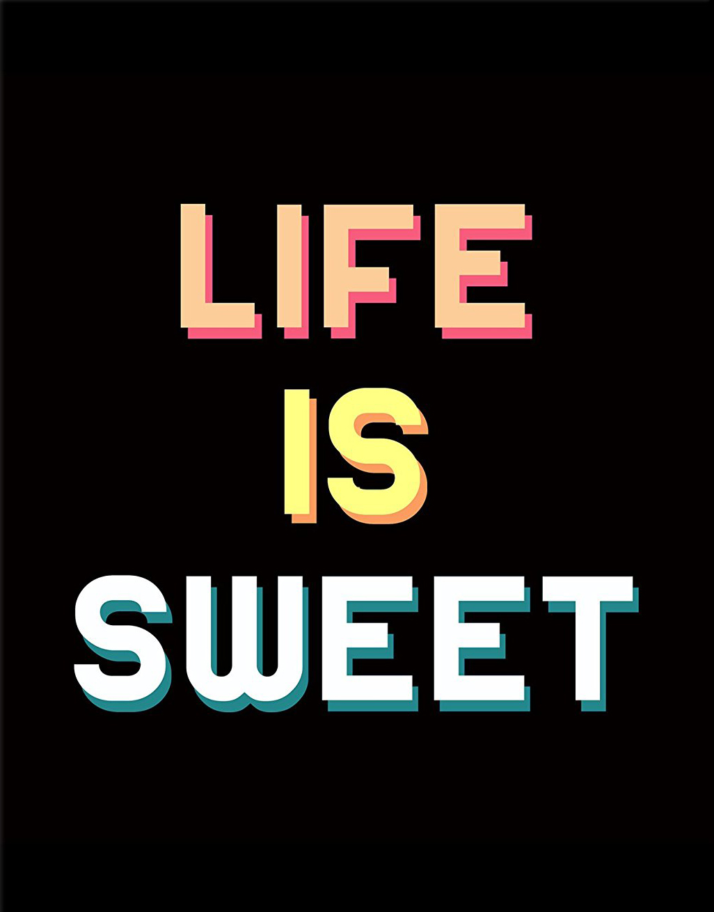 Life Is Sweet Daily Quotes Sayings Pictures